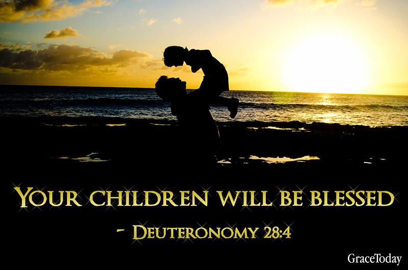 DEUTERONOMY 28 BLESSINGS – GraceToday